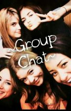 ~Group Chat~ by Brunette_And_Blonde