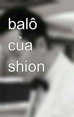 balô của shion