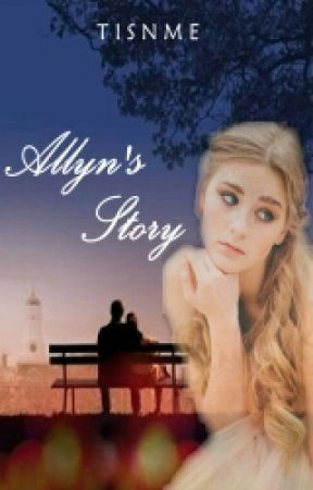 Allyn's Story by tisnme