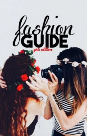 Fashion Guide- Girls Edition by 30pieces