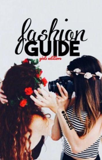 Fashion Guide- Girls Edition
