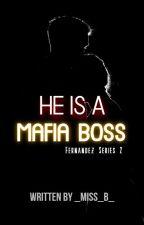 He is a Mafia Boss 2 ✔ by _Miss_B_