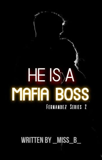 He is a Mafia Boss | Completed