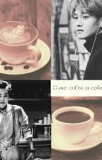 Owner coffee or coffee?. by xiuchen_exo
