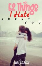 52 Things I Hate About You by mytone