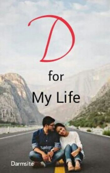 D For My Life