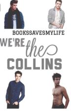 We're the Collins by bookssavesmylife