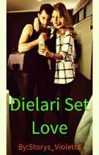 Dielari Set Love by Storys_Violetta