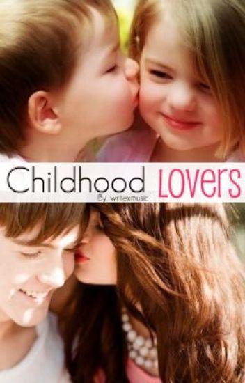 Childhood Lovers