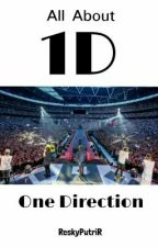 All About One Direction by realreskyputri