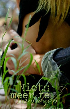 ♥ Niets #2: Niets meer te verliezen [18+] by Theclockworkheart