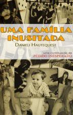 Uma Família Inusitada (Fanfic Lésbica - O Diabo Veste Prada) by DanieliHautequest