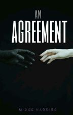 An Agreement by midgeharries