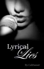 Lyrical Lies by CaliSunset