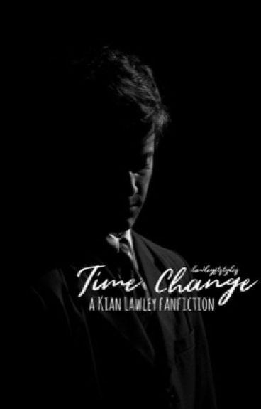 Time Change (Kian Lawley) {BOOK 3}