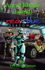 Red vs Blue: Agent Rhode Island: The War for Chorus by TyForestWrites
