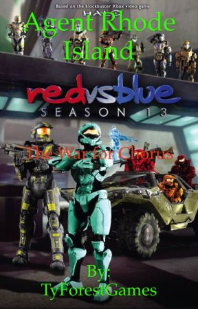 Red vs Blue: Agent Rhode Island: The War for Chorus by TyForestGames