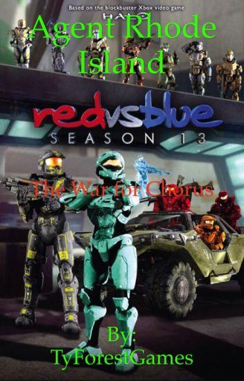 Red Vs Blue Agent Rhode Island The War For Chorus Tyforestwrites
