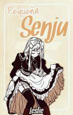 Pequeña Senju [Madara Uchiha] by LesliAtsushi59