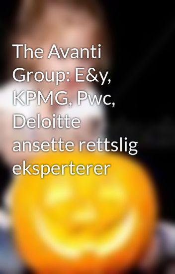 The Avanti Group: E&y, KPMG, Pwc, Deloitte ansette rettslig