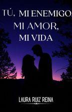 Tú, mi enemigo, mi amor, mi vida. (Newt y tu) (el corredor del laberinto) by laura_ruiz_reina