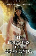 The Princess of Aramanda by The_First_Symphony