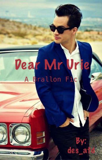 Dear Mr Urie (A Brallon fic)