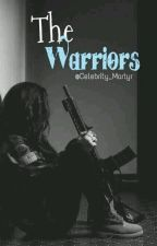 The Warriors by Celebrity_Martyr