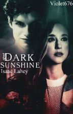 Dark Sunshine |Isaac Lahey| by Violet676