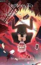 Letters To Gravity Falls (Türkçe) by truedemigod24