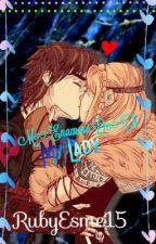 Me Enamoré  Dé  TI My Lady.... by Rubyesme15