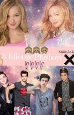 3 Idiotas Playboys (EDITANDO) by rachelle_magcult17