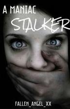 A Maniac Stalker    Harry Styles by Fallen_Angel_XX