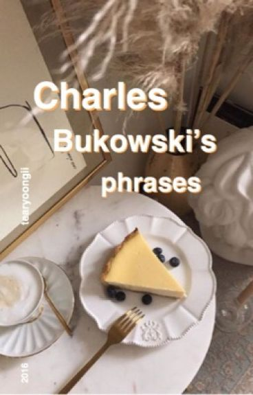 Charles Bukowski's phrases; afi {completa}
