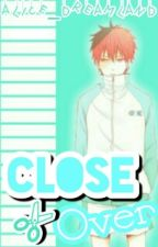 CloseOver [Akashi x Reader][KnB] by alice_dreamland