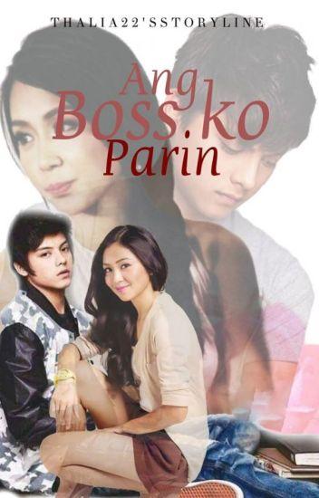 Ang Boss ko Parin [Editing] Kathniel Fanfic