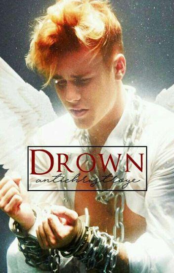 drown ;; justin bieber