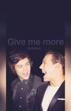 Give me more >> Larry [MPreg, on hold] by cellophane-s