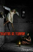 Cuentos de terror by Jessigothic