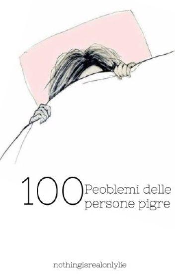 100 problemi delle persone pigre