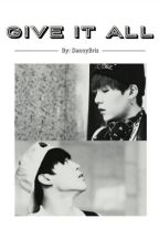 GIVE IT ALL [YoonMin] by DannyBriz