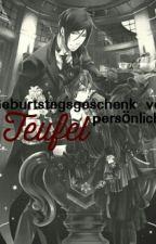 Geburtstagsgeschenk vom Teufel persönlich by xeenox_16