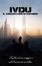 Il Viaggiatore Di Universi  by CIKETO