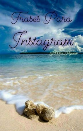 Frases Para Instagram Frases De Amor 13 Wattpad