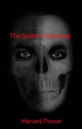 The Spider's Spinning