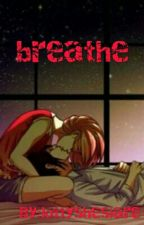 breathe  by exotic_flower24