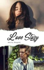 Love Story |H.S[EDITANDO] by oops1d_