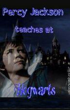 Percy Jackson teaches at Hogwarts by acciopotatoe