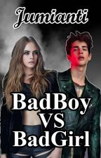 [2] BadBoy VS BadGirl by jumianti