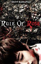 Rule Of Rose (Block B Horror fanfic) by EilynKassapian